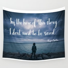 Hero of This Story Wall Tapestry