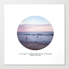 Things people don't say about the beach Canvas Print