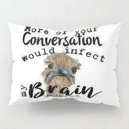 Infectious Conversation Pillow Sham