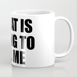 my cat is trying to kill me funny saying Coffee Mug