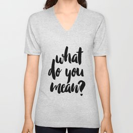 What do you mean? PRINTABLE ART. Instant Download. Justin bieber quote. Typography Digital Art. Blaf Unisex V-Neck