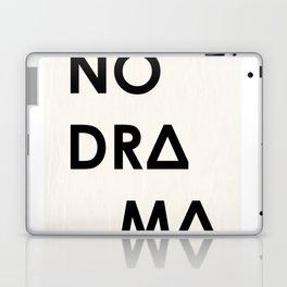 No Drama Laptop & iPad Skin