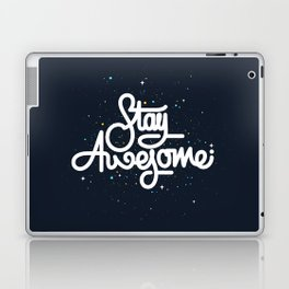 Stay Awesome Laptop & iPad Skin