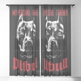 Pitbull My Personal Trainer Sheer Curtain