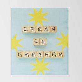 Dream On Dreamer Throw Blanket