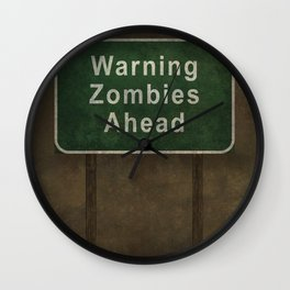 Warning Zombies Ahead Wall Clock