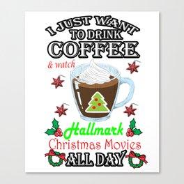 This Is My HallMark Christmas Movie Watching Shirt Canvas Print
