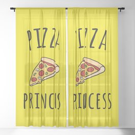 Pizza Princess Funny Quote Sheer Curtain