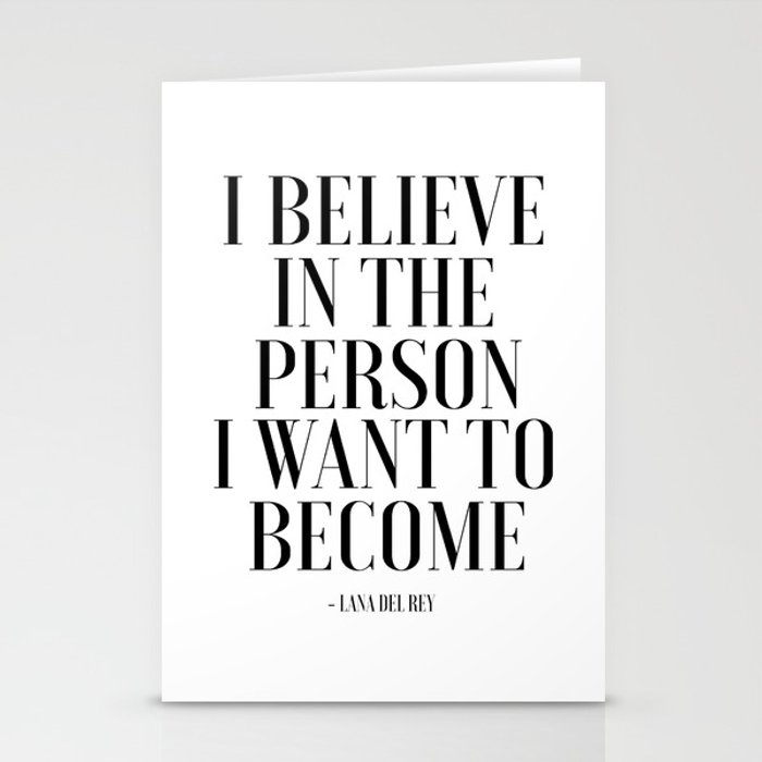I Believe In The Person I Want To Become, Fashion Wall Art,Fashion Print,Fashion Decor,Fashionista,P Stationery Cards