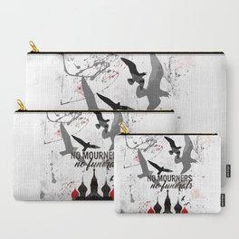 No mourners, No funerals - Six of crows Carry-All Pouch