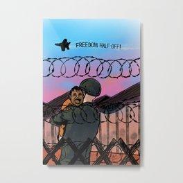 Freedom Half Off Metal Print