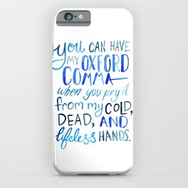 My Beloved Oxford Comma - Blue Lettering iPhone Case