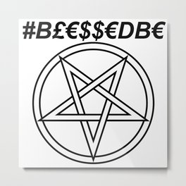 TRULY #BLESSEDBE INVERTED INVERSE Metal Print