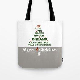 Christmas tree Dreams-come-true, Merry-Christmas , Xmas , society6 Tote Bag