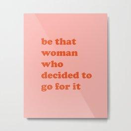 Female Empowerment Entrepreneur Quote Metal Print