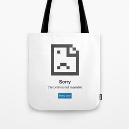 I'm not available Tote Bag