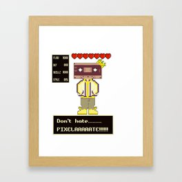 DON'T HATE Framed Art Print