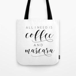 Makeup Printable Poster, All I Need Is Coffee and Mascara, Vanity Decor, Makeup Gift, Bath Decor Tote Bag