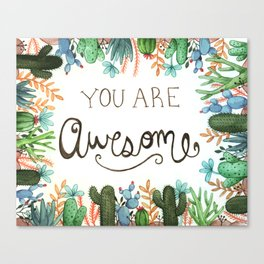 You Are Awesome Canvas Print