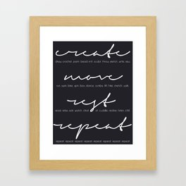 create. move. rest. repeat. expanded.  Framed Art Print