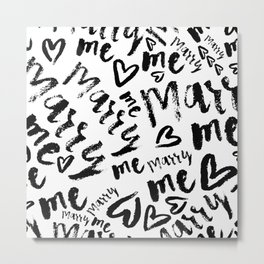 MARRY ME - romantic collection in black and white Metal Print