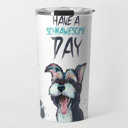 Schnawesome Day Travel Mug