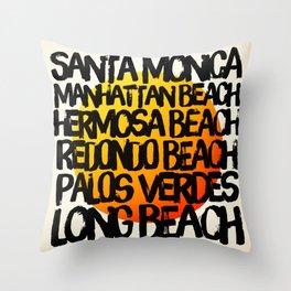 Los Angeles, Santa Monica, Manhattan Beach, Hermosa Beach, Redondo Beach, Palos Verdes, & Long Beach Throw Pillow