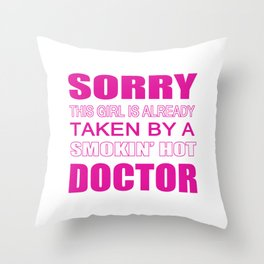 Taken By A Doctor Throw Pillow