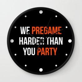 Pregame Harder Party Quote Wall Clock