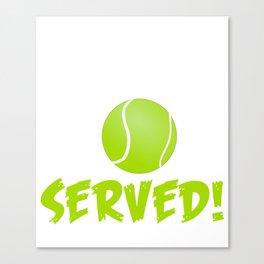 Tennis Player - You Got Served Canvas Print