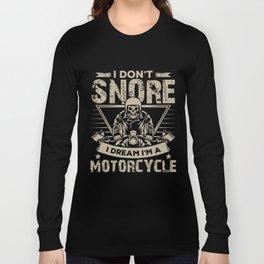 Dirt Bike T-Shirt Dream I'm A Motorcycle Long Sleeve T-shirt