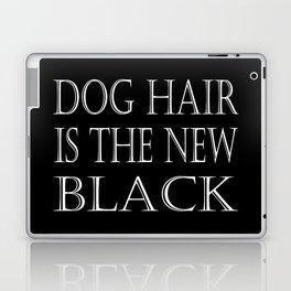 Dog Hair Is The New Black Laptop & iPad Skin