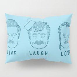 Live Laugh Love, Ron Swanson Pillow Sham