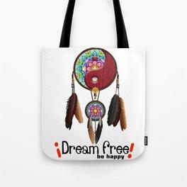 dream free Tote Bag