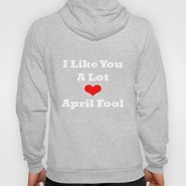 April Fool's Day fun design Hoody