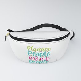 Planner People Aremy People - Funny School humor - Cute typography - Lovely kid quotes illustration Fanny Pack