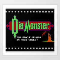 castlevania Art Prints featuring Castlevania - Die Monster. You Don't Belong In This World! by Aaron Campbell
