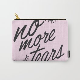 No more tears! Carry-All Pouch