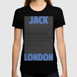 Jack L. quote T-shirt