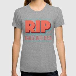 RIP Really Into Pizza T-shirt