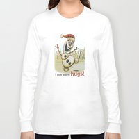 olaf Long Sleeve T-shirts featuring Olaf Christmas Frozen by WimpyGeek Art