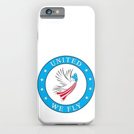 United We Fly iPhone Case