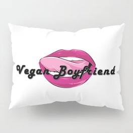 Vegan Boyfriend Pillow Sham