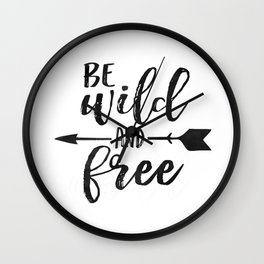 PRINTABLE WALL ART, Be Wild And Free, Kids Room Decor,Kids Gift,Nursery Decor,Black And White Wall Clock