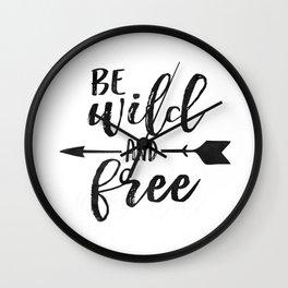 PRINTABLE WALL ART, Be Wild And Free, Kids Room Decor,Kids Gift,Nursery Decor,Black And White Wall Clock