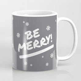 Charcoal Gray Be Merry Christmas Snowflakes Coffee Mug