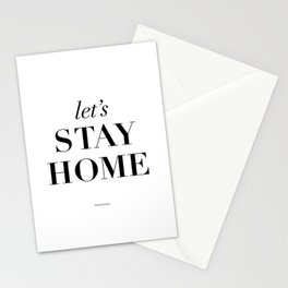 Let's Stay Home Black and White Home Sweet Home Typography Quote Poster Valentine Gift for Her Stationery Cards
