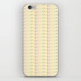 be happy-happy,joy,grin,sonrisa,fun,good,positive iPhone Skin
