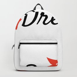 Chase your dreams Backpack