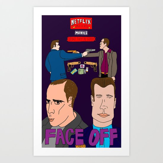 MOVIES SO BAD THEY'RE GOOD: FACE OFF Art Print